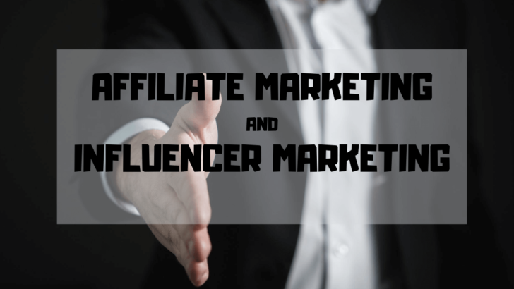 Is affiliate marketing and influencer marketing the same