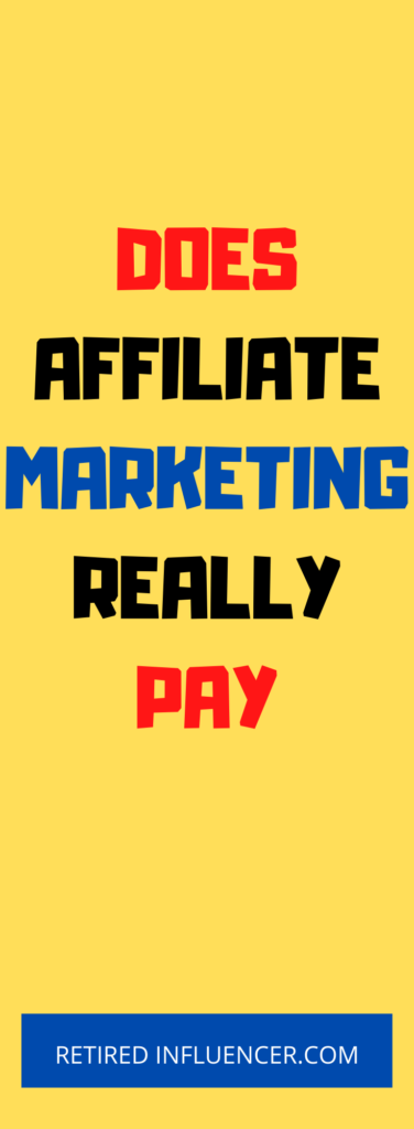 Does affiliate marketing pays